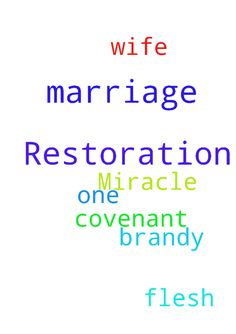 Marriage Restoration Miracle -  	Please pray for the restoration of my covenant marriage with Brandy my one flesh wife   Posted at: https://prayerrequest.com/t/36x #pray #prayer #request #prayerrequest