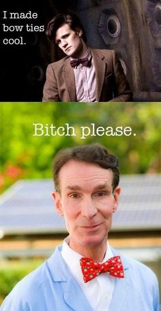 lololol....oh the memories of middle school/high school science class....bill nye....bill bill bill bill.....bill nyeeee the science guyyyyy!