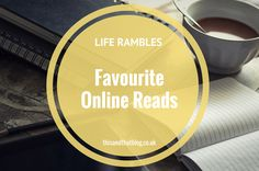 Life Rambles: Favourite Online Reads