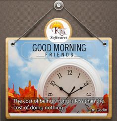 Good morning, friends!  The Time To Start Working On Your Dream is Now - Not Later.  #business www.kdksoftware.com