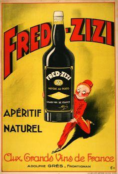 fred zizi aperitif wine french vintage poster www.freevintageposters.com  5000 affiches de pubs vintage tombées dans le domaine public en té...