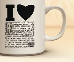 I Love Dogs | I Love My Dog | Typography Mug | Graphic Coffee Cup | Cup with Words | Black and White Cups | Coffee Lovers | Dog Lovers