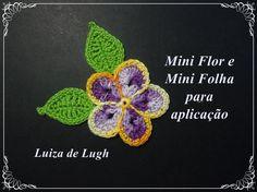 Flor e Folha em Crochê - PAP Completo # Luiza de Lugh