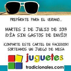 Martes 2 de julio de 2013... ¡Día sin gastos de envío! Y entre los que compartan esta imagen en Facebook sortearemos un juego de mesa. www.facebook.com/JuguetesT