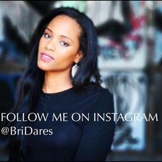 Follow me on Instagram @BriDares   Follow me on IG as I colorfully explore life + style in different cities! Other