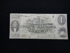 Lot 97: Alabama Confederate Currency - $1 Note - Chumney House Auctions, LLC | AuctionZip