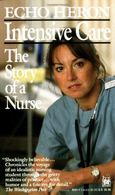 Intensive Care: The Story of a Nurse:Amazon:Books
