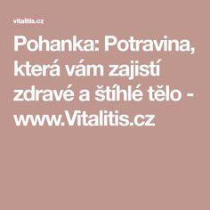 Pohanka: Potravina, která vám zajistí zdravé a štíhlé tělo - www.Vitalitis.cz Per Diem