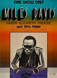 Miles Davis Vintage Concert Poster from Queen Elizabeth Theatre (Vancouver, British Columbia), Apr 1971 Jazz Concert, Concert Flyer, Jazz Poster, Blue Poster, Vintage Concert Posters, Music Posters, Art Posters, I Wanna Party, The Ink Spots