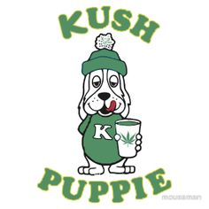 """Kush Puppie"" logo parody design on T-Shirts and Hoodies at http://marijuanachecks.com/tshirts9.shtml"