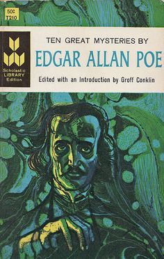 """Scholastic Library edition of """"Ten Great Mysteries by Edgar Allan Poe."""" 1960 copyright; 1968 printing."""
