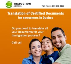 Do you need a certified translator to translate your official documents for your immigration process? Contact us! www.traductionmontreal.com 1-866-875-6019  #translation #immigration #Canada #traduccion #inmigracion