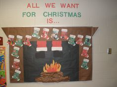 All we want for Christmas Bulletin board. Student cut out pictures from magazines and glue onto their stockings.
