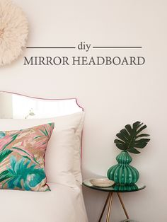 DIY Mirror Headboard