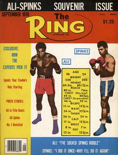 Leon Spinks defeated Muhammad Ali in THE RING Fight of the Year 1978. Five months later Ali returned the favor. This is the Souvenir edition, released prior to the rematch in New Orleans.