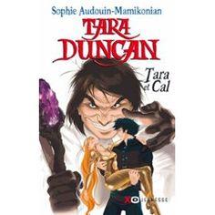 Tara Duncan - Tara et Cal Tara Duncan, Dragons, Novels, Anime, Movie Posters, Inspiration, Image, Pdf, Random