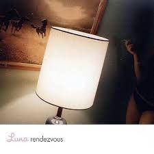 "Rock and More By Addison de Witt: Luna - ""Rendezvous"" (2004)"