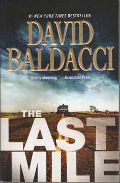 Amos Decker: The Last Mile Bk. 2 by David Baldacci (2016, Paperback)