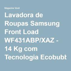 Lavadora de Roupas Samsung Front Load WF431ABP/XAZ - 14 Kg com Tecnologia Ecobubble - Magazine Gatapreta