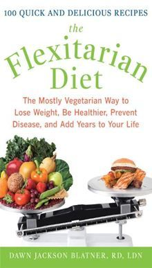The Flexitarian #Diet : The Mostly Vegetarian Way to Lose Weight, Be Healthier, Prevent Disease, and Add Years to Your Life: The Mostly Vegetarian Way to Lose Weight, Be Healthier, Prevent Disease, and Add Years to Your Life by Dawn Jackson Blatner. #Kobo #eBook