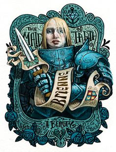 I have a massive soft spot for Brienne (and admittedly I just want her to kick ass and not care about her looks). By Tijuana Picnic