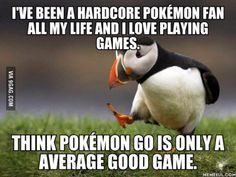 I understand why it's revolutionary, but it's not because of Pokémon, its because it invites people go outside.