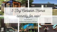 5 TINY CONTAINER HOMES FOR SALE | THE CASA CLUB