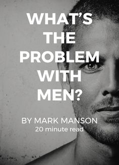What's the Problem with Men?
