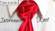 The Interweave Knot: How to tie a tie