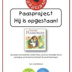 Een project van 53 pagina's met lessen voor taal, rekenen en wereldoriëntatie rondom Pasen, vanuit een christelijke visie en overtuiging, aa...