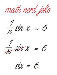Math Nerd Joke by Queen-Kimmie on DeviantArt Nerd Jokes, Nerd Humor, Funny Jokes, Hilarious, Math Memes, Science Jokes, Math Humor, Math Cartoons, Teacher Jokes