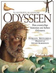 """Odysseen - en gjenfortelling"" av Adrian Mitchell Reading, Classic, Books, Movie Posters, English, Children's Literature, Livros, Writers, English English"