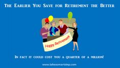 Why You Need to Save for Retirement Now: the Benefis of Investing Early