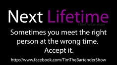 Such is life....