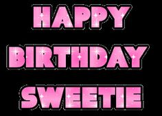 Animated image with the message: Happy Birthday Sweetie