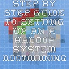 Step-by-Step Guide to Setting Up an R-Hadoop System - RDataMining.com: R and Data Mining