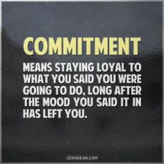 What is true commitment?