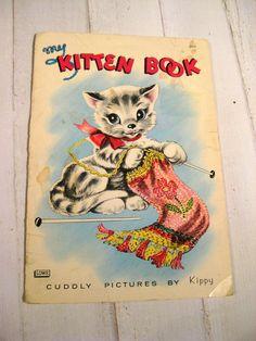Vintage My Kitten Book - Child's Book - 1963
