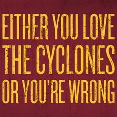 Of course! (via Cyclone Athletics) Isu Football, Baseball Gear, Iowa State Cyclones, College Basketball, Isu Basketball, Softball, Alma Mater, My Love, State University