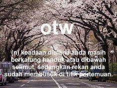 Meme kamus: OTW