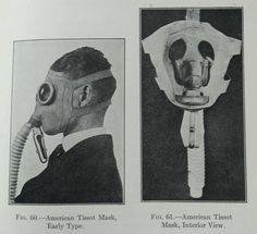 From: Chemical Warfare (1921) by Amos A. Fries and Clarence J. West #gasmasks