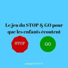 Here is a playful trick for children to listen to: the stop & go game - - Teaching French, Education Positive, Kids Education, Core French, French Lessons, Kids Nutrition, Healthy Kids, Healthy Weight, Behance
