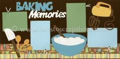 Baking Memories (Boy) Premade Layout [bakingmemoriesboy11premade] - $10.99 :: Lotts To Scrap About - Your Online Source for Scrapbook Page Kits!