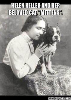 "Helen Keller and her beloved cat, ""Mittens""."