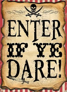 Camping party signs entrance 39 ideas for 2019 Pirate Party Decorations, Pirate Decor, Pirate Crafts, Party Themes, Pirate Themed Food, Party Ideas, Pirate Food, Pirate Games, Birthday Decorations
