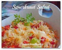 Doesn't get more German than this. Sauerkraut Salad. Wunderbar! http://www.quick-german-recipes.com/sauerkraut-salad.html