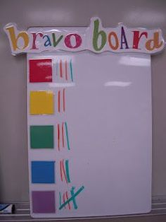 """Bravo Board- week winner is the """"Bravo Table"""" that gets a small trophy on their desk for the whole next week."""