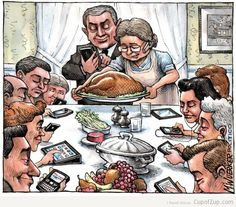 funny cartoon by m wuerker thanksgiving dinner with your family phone ...