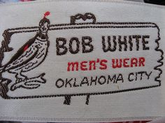 Vintage clothing label - Bob White men's wear, Oklahoma City | | repinned by www.blucats.com