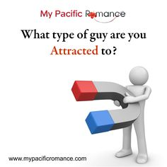 What type of guy are you attracted to? http://www.mypacificromance.com/